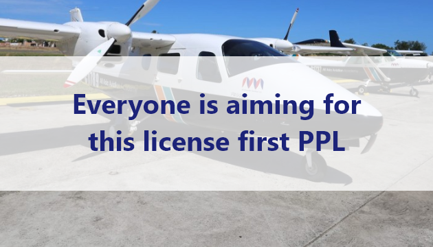 Everyone is aiming for this license first PPL