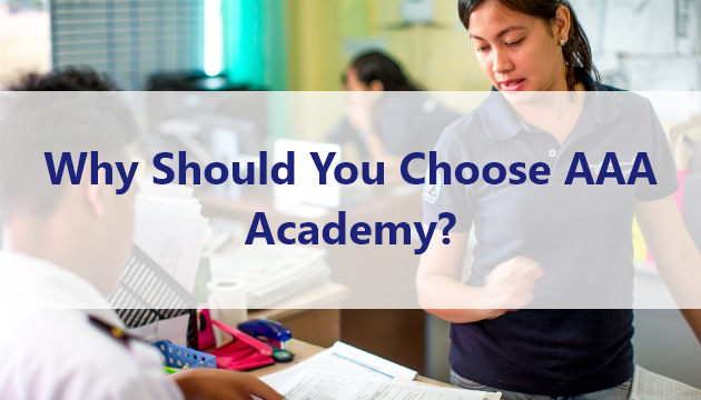 Why Should You Choose AAA Academy?